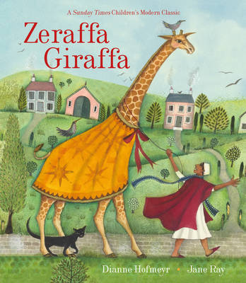 Cover for Zeraffa Giraffa by Dianne Hofmeyr