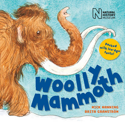Cover for Woolly Mammoth by Mick Manning