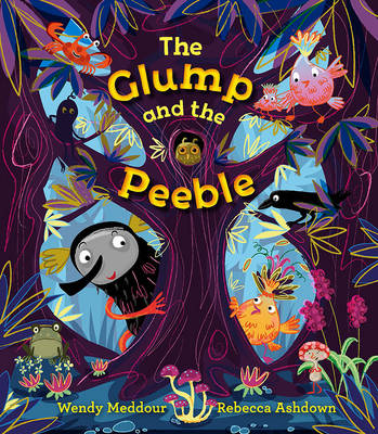 Cover for The Glump and the Peeble by Wendy Meddour