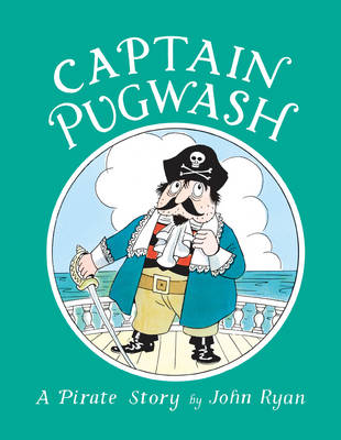 Captain Pugwash by John Ryan