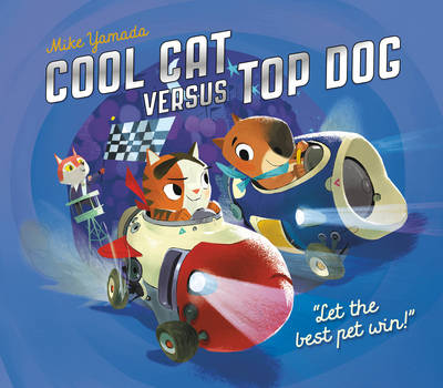 Cool Cat versus Top Dog by Mike Yamada