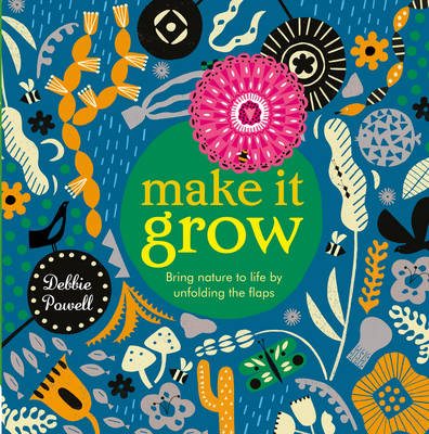 Cover for Make it Grow by Debbie Powell