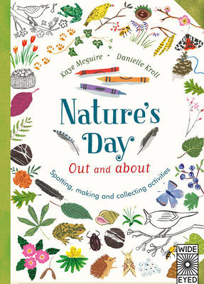 Nature's Day: Out and About by Kay Maguire