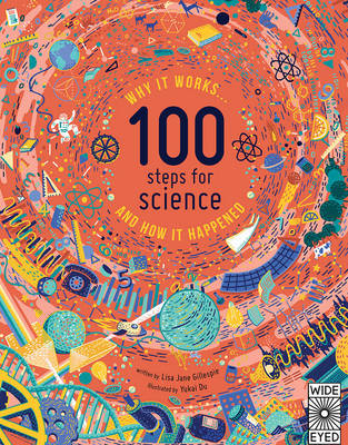 100 Steps for Science Why it Works and How it Happened