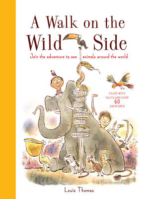 A Walk on the Wild Side  by Louis Thomas
