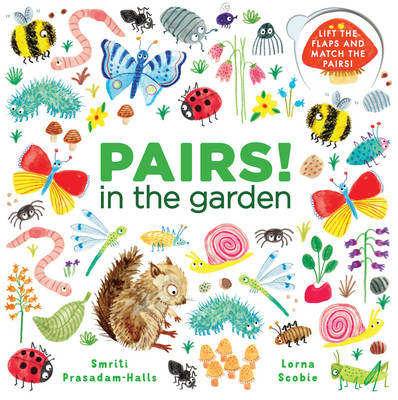 Cover for Pairs: In the Garden by Smriti Prasadam-Halls