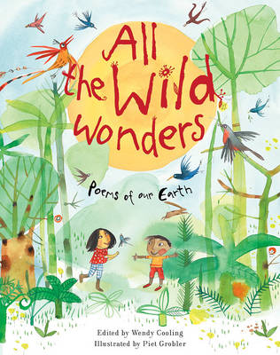 All the Wild Wonders by Wendy Cooling