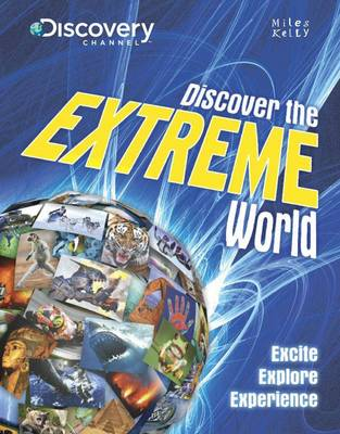 Discover the Extreme World by Amanda Askew