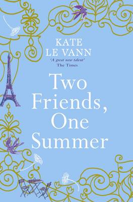 Two Friends, One Summer by Kate Le Vann