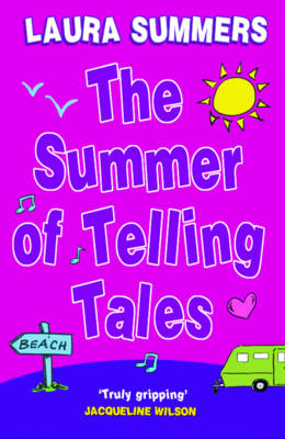 Cover for The Summer of Telling Tales by Laura Summers