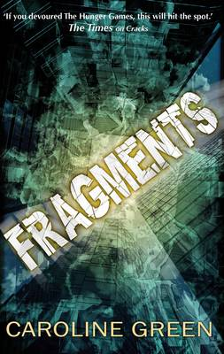 Fragments by Caroline Green