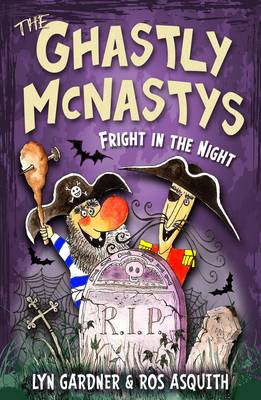 Cover for The Ghastly McNastys: Fright in the Night by Lyn Gardner