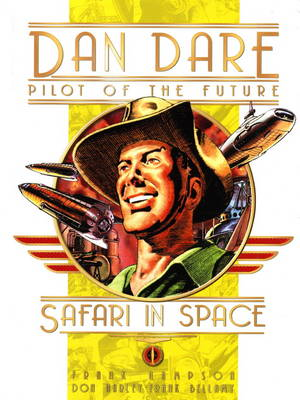 Classic Dan Dare Safari in Space by Frank Hampson
