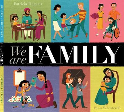 Cover for We Are Family by Patricia Hegarty