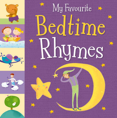 My Favourite Bedtime Rhymes by