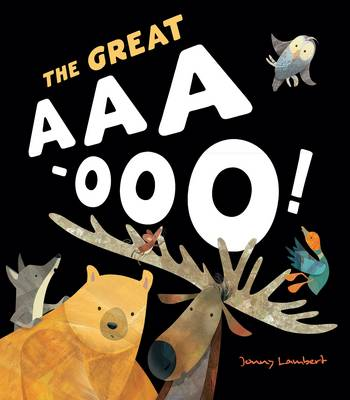 The Great AAA-OOO by Jonny Lambert