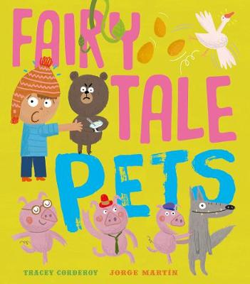 Fairy Tale Pets by Tracey Corderoy