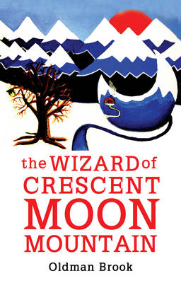 The Wizard of Crescent Moon Mountain Elven Resurrection by Oldman Brook