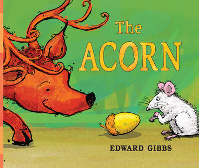 The Acorn by Edward Gibbs