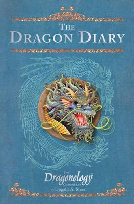 The Dragonology Chronicles (Vol II): The Dragon's Diary by Dugald Steer