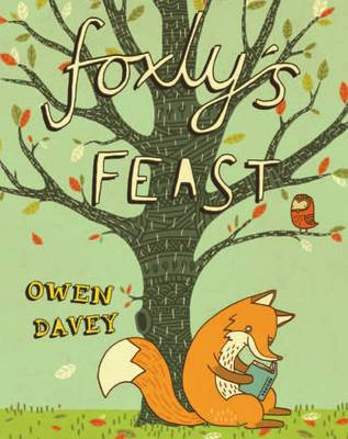 Cover for Foxly's Feast by Owen Davey