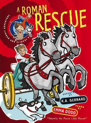 A Roman Rescue (Charlie and Bandit Adventures) by Kelly Gerrard
