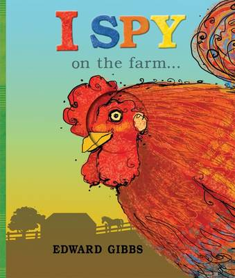 I Spy on the Farm by Edward Gibbs