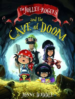 Jolley-Rodgers Cave of Doom by Jonny Duddle
