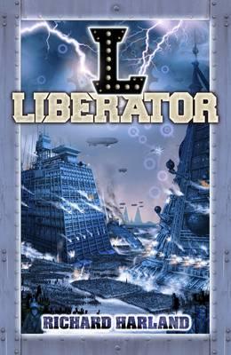 Liberator by Richard Harland