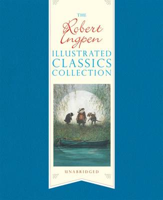 The Robert Ingpen Illustrated Classics Collection by Kenneth Grahame, Rudyard Kipling, Robert Louis Stevenson
