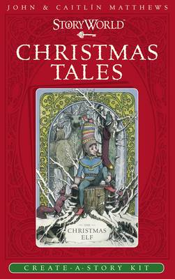 Cover for Storyworld: Christmas Tales by John Matthews, Caitlin Matthews