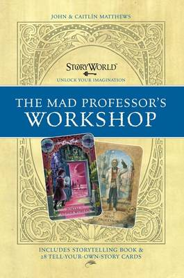 Cover for Storyworld: Mad Professor's Workshop by John Matthews, Caitlin Matthews