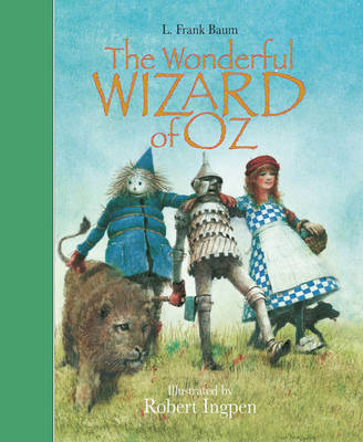 Cover for The Wizard of Oz (illustrated by Robert Ingpen) by L. Frank Baum