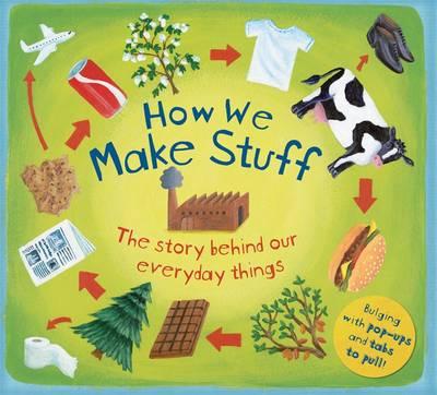 How We Make Stuff by Christiane Dorian