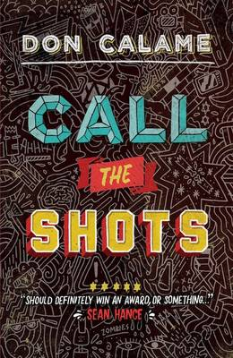 Cover for Call the Shots by Don Calame