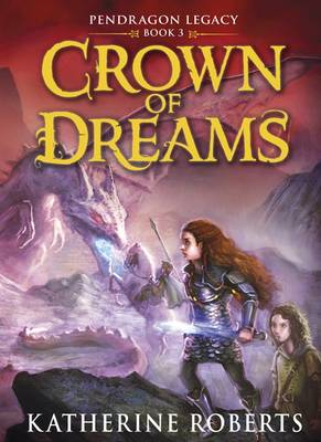 Crown of Dreams by Katherine Roberts
