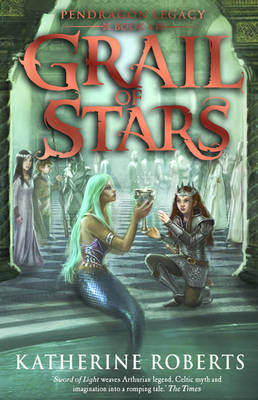 Cover for Grail of Stars by Katherine Roberts