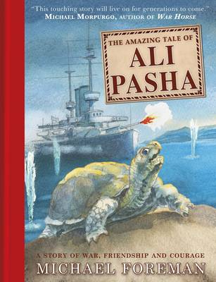 The Amazing Tale of Ali Pasha by Michael Foreman