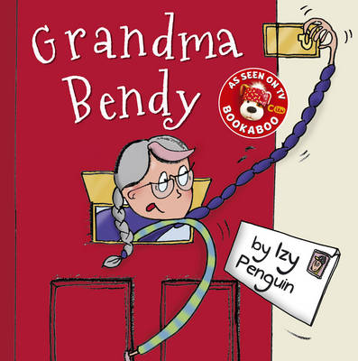 Grandma Bendy by Izy Penguin
