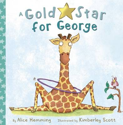 Gold Star for George by Alice Hemming