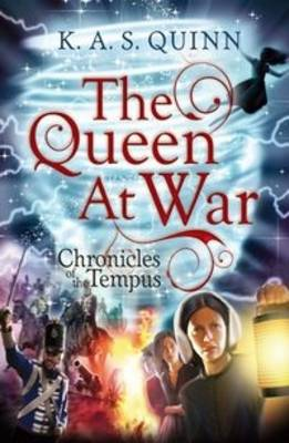 Cover for The Queen at War by K.A.S. Quinn