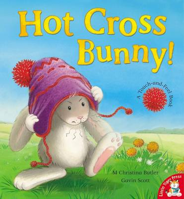 Hot Cross Bunny! by M. Christina Butler