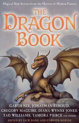 The Dragon Book: Magical Tales  by Jack Dann