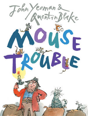 Mouse Trouble by John Yeoman