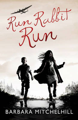 Run Rabbit Run by Barbara Mitchelhill
