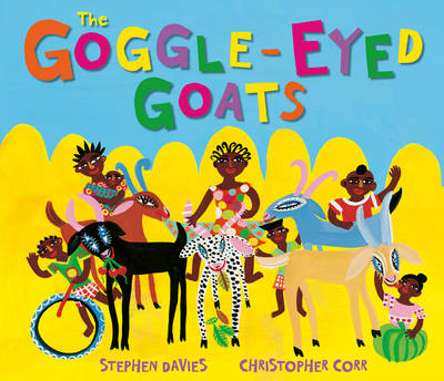 The Goggle-Eyed Goats by Stephen Davies