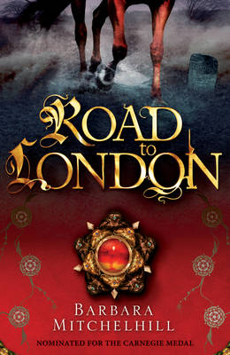 Road to London by Barbara Mitchelhill