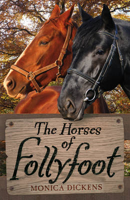 Cover for The Horses of Follyfoot by Monica Dickens