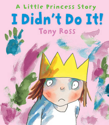 I Didn't Do It! by Tony Ross