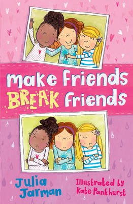 Cover for Make Friends, Break Friends by Julia Jarman